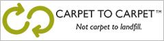 Carpet to carpet   Not carpet to landfill